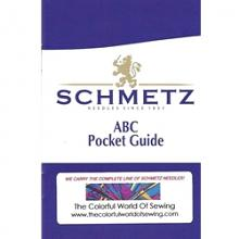 Schmetz Pocket Guide To Sewing Machine Needles